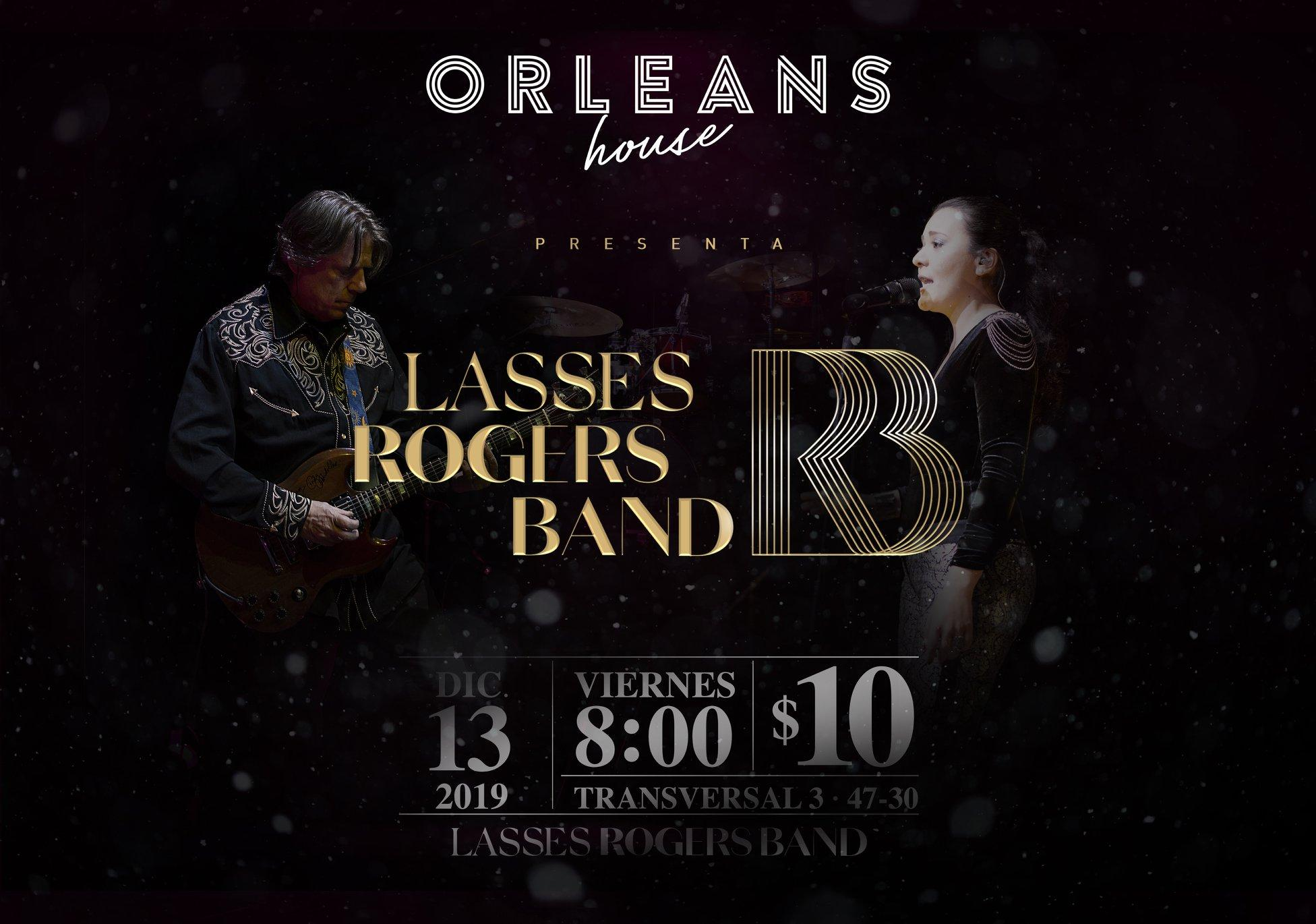 Orleans House presenta Lasses Rogers Band